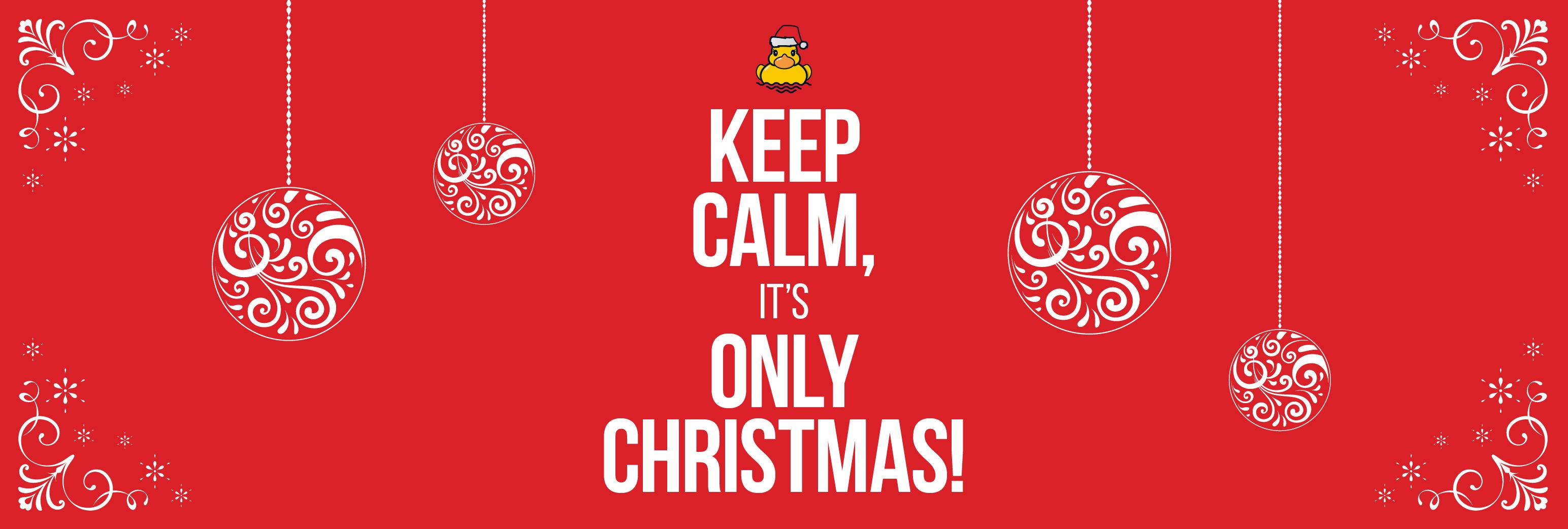 Keep calm, it\'s only Christmas! - Helen Deverell Communications