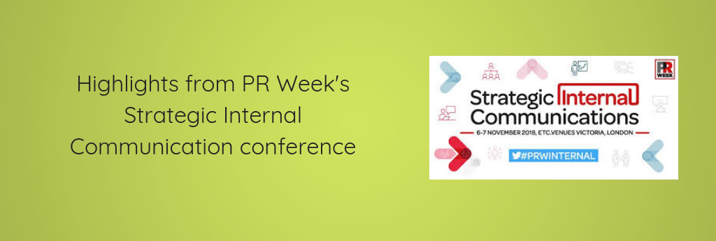 Highlights from PR Week's Strategic Internal Communication